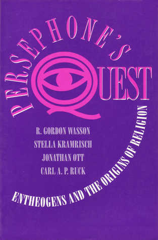 Persephone's Quest by R. Gordon Wasson