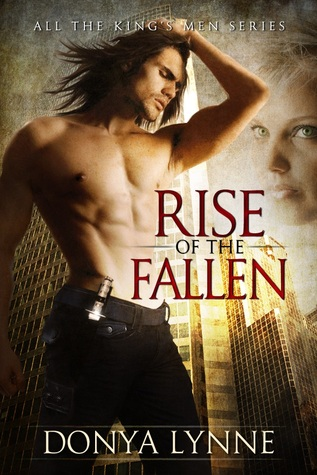 Rise of the Fallen by Donya Lynne
