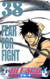 Bleach, Vol. 38: Fear For Fight (Bleach #38)
