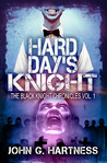 Hard Day's Knight (Black Knight Chronicles, #1)
