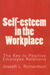 Self-Esteem In the Workplace THE KEY TO POSITIVE EMPLOYEE RELATIONS