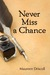 Never Miss a Chance (Kellington, #2)