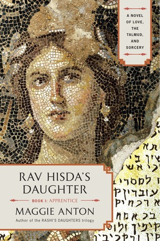 Rav Hisda's Daughter, Book I by Maggie Anton