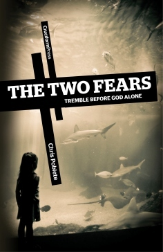 The Two Fears by Chris Poblete