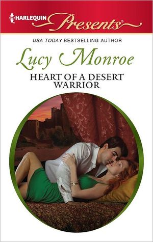 Heart of a Desert Warrior by Lucy Monroe