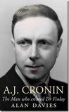 A. J. Cronin: The Man Who Created Dr Finlay
