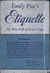 Etiquette: The Blue Book of Social Usage