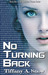 No Turning Back by Tiffany Snow