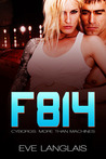 F814 (Cyborgs: More Than Machines, #2)