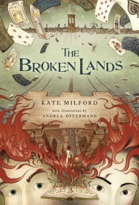 The Broken Lands by Kate Milford