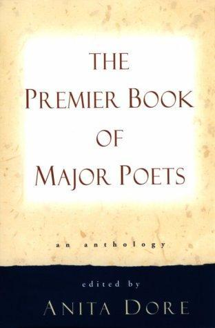 The Premier Book Of Major Poets
