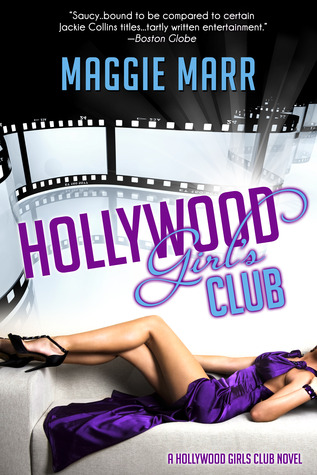 Hollywood Girls Club by Maggie Marr