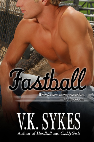 Fastball by V.K. Sykes