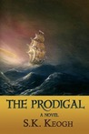 The Prodigal by S.K. Keogh