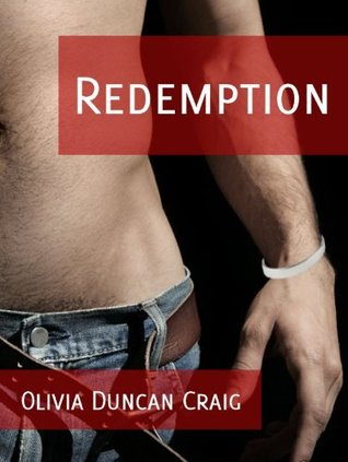 Redemption by Olivia Duncan Craig