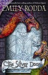 The Silver Door (The Three Doors Trilogy #2)