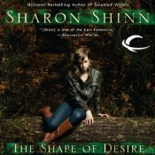 The Shape of Desire (A Shifting Circle Novel)