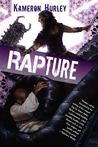 Rapture by Kameron Hurley