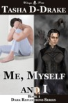 Me, Myself and I (Dark Reflections, #1)