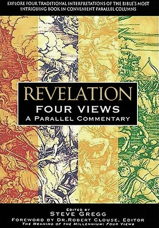 Revelation, Four Views by Steve Gregg