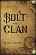 Bolt Clan by Robert  Brent