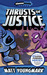 Thrusts of Justice (Chooseomatic Books, #2)