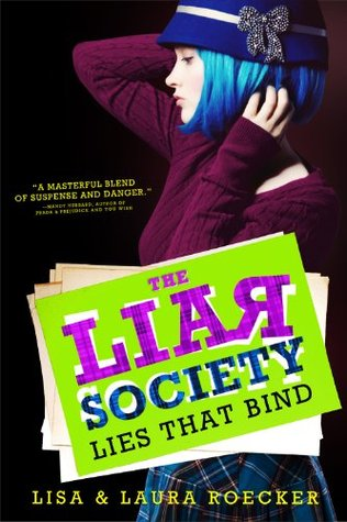 The Lies That Bind by Lisa & Laura Roecker