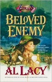 Beloved Enemy: Battle of First Bull Run (Battles of Destiny, #3)