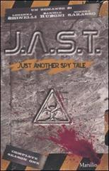 J.A.S.T. Just another spy tale
