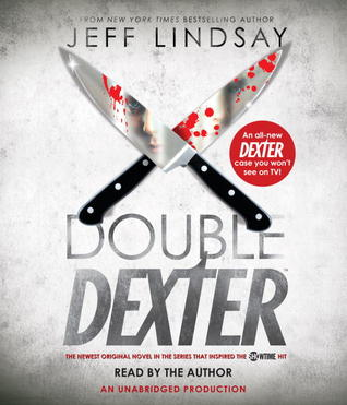 Double Dexter by Jeff Lindsay