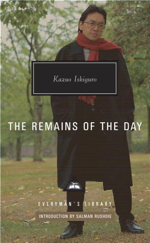 The Remains of the Day (Everyman's Library Classics, #349)