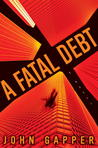 A Fatal Debt by John Gapper