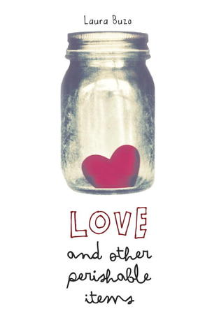 Love and Other Perishable Items - Laura Buzo epub download and pdf download