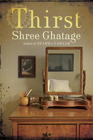 Thirst by Shree Ghatage