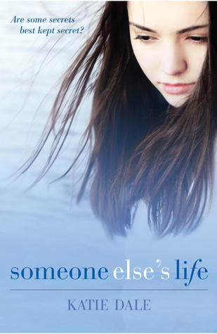 Someone Else's Life by Katie Dale