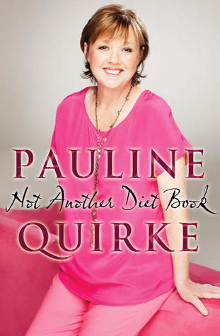 Not Another Diet Book by Pauline Quirke — Reviews ...
