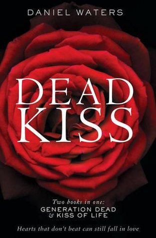 Dead Kiss by Daniel Waters