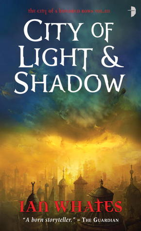 City of Light & Shadow (City of a Hundred Rows, #3)
