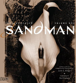 The Annotated Sandman, Vol. 1 by Neil Gaiman