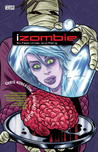 iZombie, Vol. 3: Six Feet Under and Rising