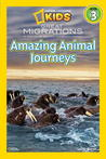 Great Migrations: Amazing Animal Journeys