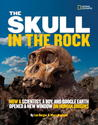 The Skull in the Rock by Marc Aronson
