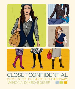 Closet Confidential by Winona Dimeo-Ediger