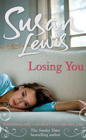 Losing You by Susan Lewis