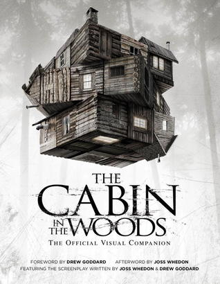 The Cabin in the Woods by Joss Whedon