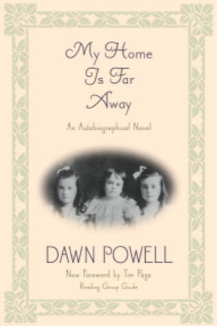 My Home is Far Away by Dawn Powell