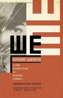 We by Yevgeny Zamyatin