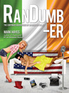 RanDumber : The Continued Adventures of an Irish Guy in LA !