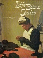 Life Below Stairs by Frank Edward Huggett