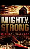 Mighty and Strong (Righteous, #2)